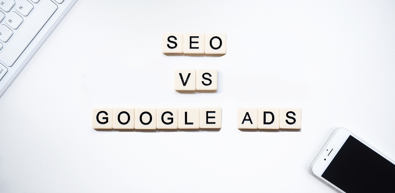 Should You Invest in Google Ads or SEO to Drive More Traffic to Your Website?